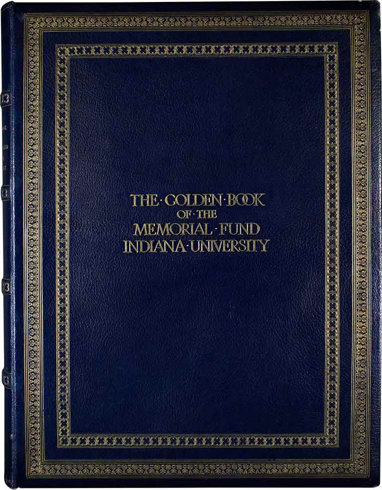 The Golden Book's cover reads 'The Golden Book of the Memorial Fund - Indiana University'